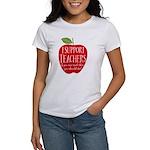 I Support Teachers Women's T-Shirt