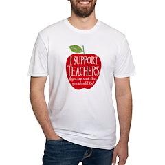 I Support Teachers Shirt