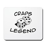 'Craps Legend' Mousepad