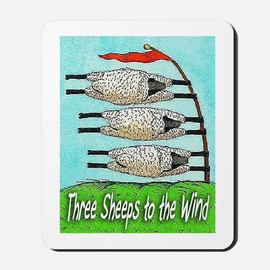 Three Sheeps to the Wind Mousepad