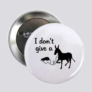 I Don't Give a Rat's Ass Button