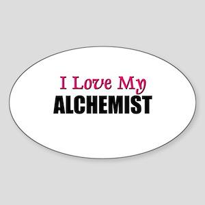I Love My ALCHEMIST Oval Sticker