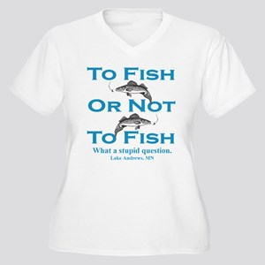 To Fish or Not Women's Plus Size V-Neck T-Shirt