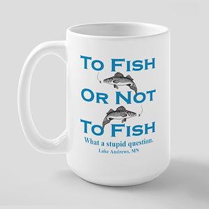 To Fish or Not Large Mug