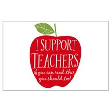 I Support Teachers Large Poster