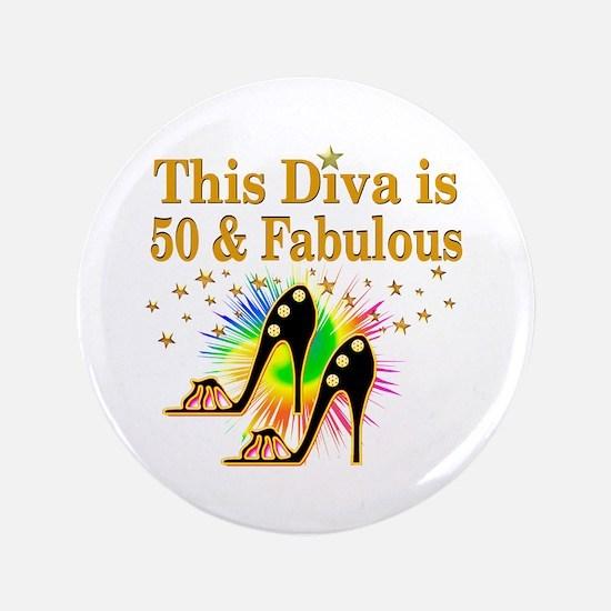 50TH PRIMA DONNA Button
