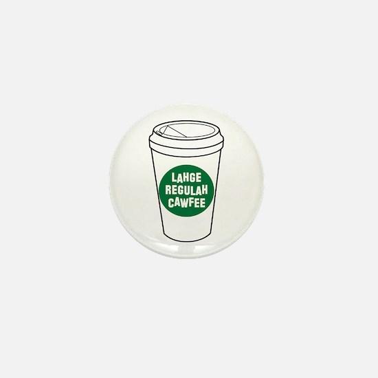 Lahge Regulah Cawfee Mini Button