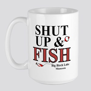 Shut Up & Fish Large Mug
