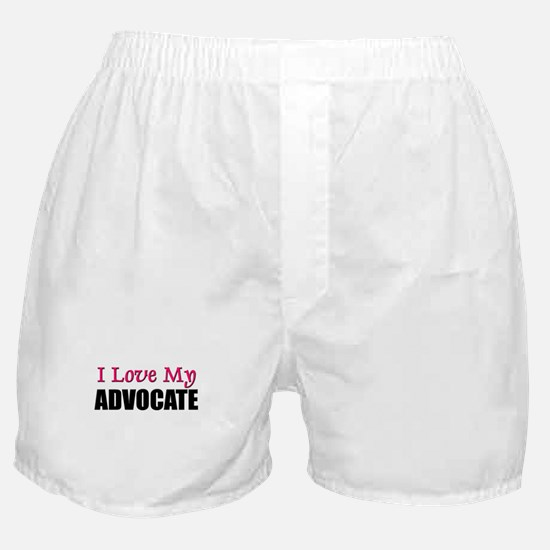 I Love My ADVOCATE Boxer Shorts