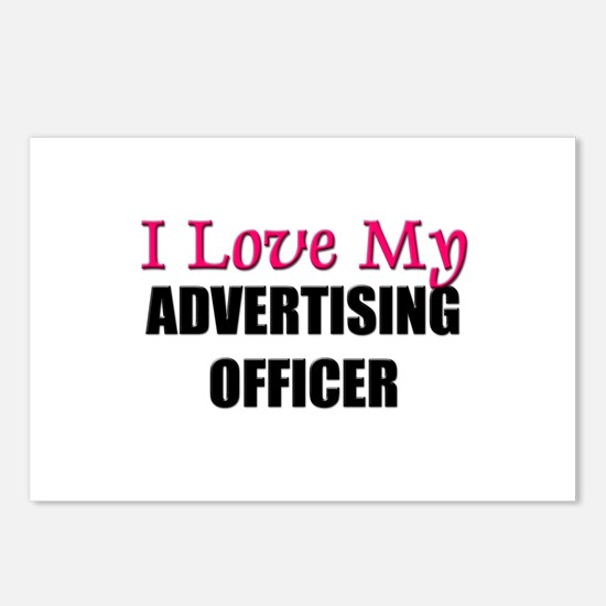 I Love My ADVERTISING OFFICER Postcards (Package o