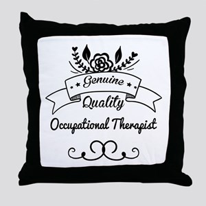 Genuine Quality Occupational Therapis Throw Pillow