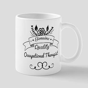 Genuine Quality Occupational Therapist Mug