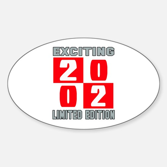Exciting 2002 Limited Edition Sticker (Oval)
