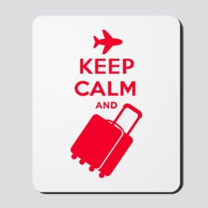 Keep Calm and Carry on Luggage Mousepad