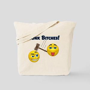 Bonk Bitches! Tote Bag