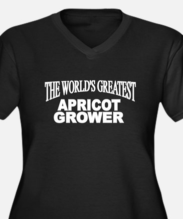 """""""The World's Greatest Apricot Grower"""" Women's Plus"""