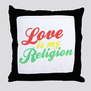 Love is my Religion Throw Pillow