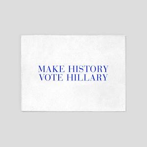 Make History Vote Hillary-Bau blue 500 5'x7'Area R