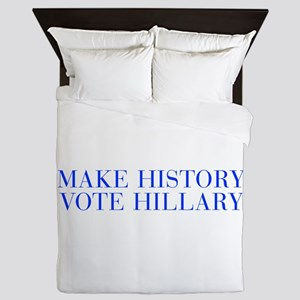 Make History Vote Hillary-Bau blue 500 Queen Duvet