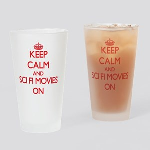 Keep Calm and Sci-Fi Movies ON Drinking Glass