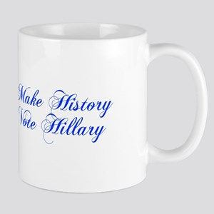 Make History Vote Hillary-Cho blue 300 Mugs