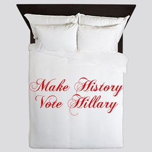 Make History Vote Hillary-Cho red 300 Queen Duvet