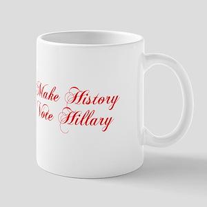 Make History Vote Hillary-Cho red 300 Mugs