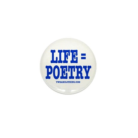 Life is Poetry Mini Button