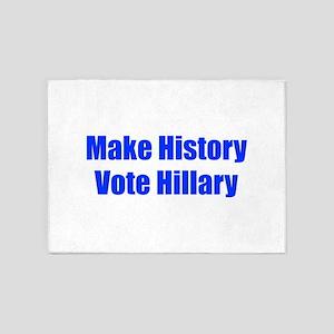 Make History Vote Hillary-Imp blue 400 5'x7'Area R