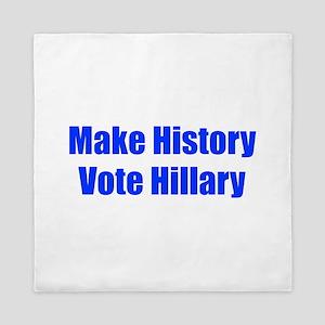 Make History Vote Hillary-Imp blue 400 Queen Duvet