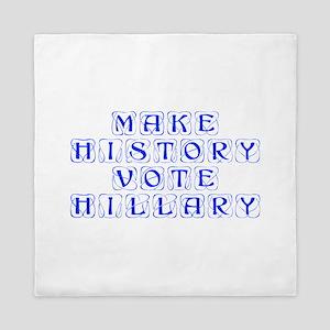 Make History Vote Hillary-Kon blue 460 Queen Duvet
