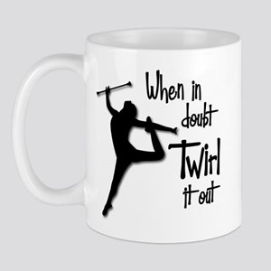TWIRL IT OUT Mug