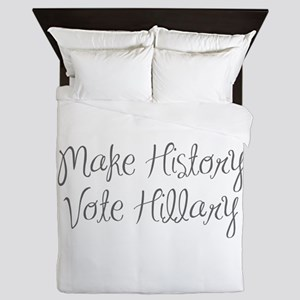 Make History Vote Hillary-MAS gray 400 Queen Duvet