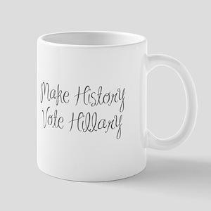 Make History Vote Hillary-MAS gray 400 Mugs