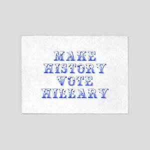 Make History Vote Hillary-Max blue 400 5'x7'Area R