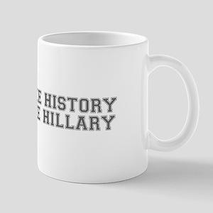 Make History Vote Hillary-Var gray 500 Mugs