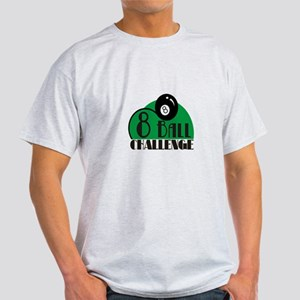 8 ball challenge Light T-Shirt