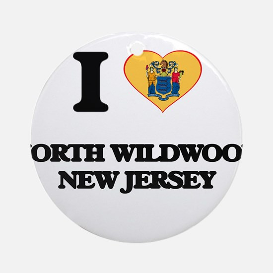 I love North Wildwood New Jersey Ornament (Round)