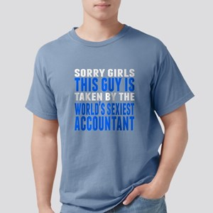 Taken By The Worlds Sexiest Accountant T-Shirt