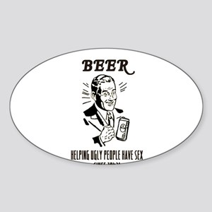 beer = sex Oval Sticker