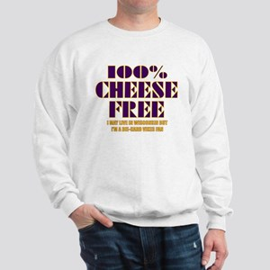 100% Cheese Free - MN Sweatshirt