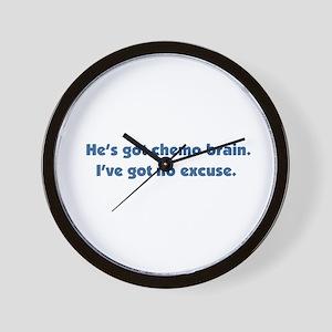 He's Got Chemo Brain Wall Clock