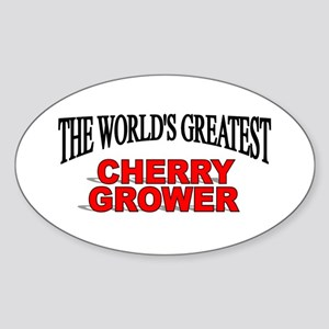 """The World's Greatest Cherry Grower"" Sticker (Oval"