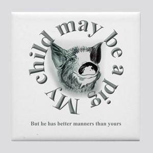'Better Manners'  Tile Coaster