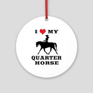 I Heart My Quarter Horse Ornament (Round)
