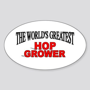 """The World's Greatest Hop Grower"" Oval Sticker"