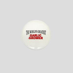 """The World's Greatest Garlic Grower"" Mini Button"