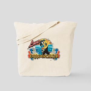 90210 Love Dangerously! Tote Bag