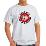 Kiss Me I'm Kosher Light T-Shirt