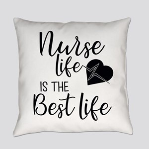 Nurse Life is the Best Life Everyday Pillow